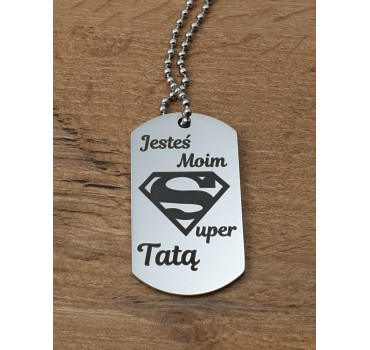 "Nieśmiertelnik ""Super Tata"""